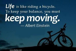 nice-life-quotes-thoughts-good-albert-einstein-bicycle-balance-great-best